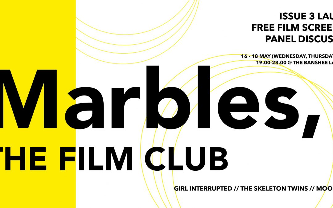 Marbles #3 Launch Parties